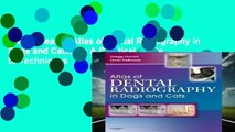 New Releases Atlas of Dental Radiography in Dogs and Cats, 1e: A Practical Guide to Techniques