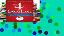 D0wnload Online The 4% Solution: How to Unleash the Economic Growth America Needs in the 21st