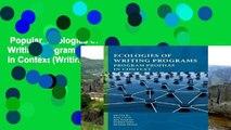 Popular  Ecologies of Writing Programs: Program Profiles in Context (Writing Program