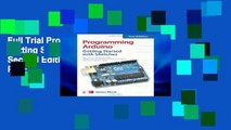 Full Trial Programming Arduino: Getting Started with Sketches, Second Edition (Tab) D0nwload P-DF