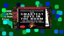 EBOOK Reader The Smartest Guys in the Room: The Amazing Rise and Scandalous Fall of Enron
