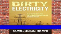 About For Books  Dirty Electricity: Electrification and the Diseases of Civilization  Unlimited