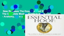 New Releases The Essential Hoof Book: The Complete Modern Guide to Horse Feet - Anatomy, Care and