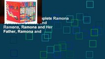 [book] Free The Complete Ramona Collection: Beezus and Ramona, Ramona and Her Father, Ramona and