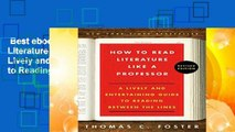 Best ebook  How to Read Literature Like a Professor: A Lively and Entertaining Guide to Reading