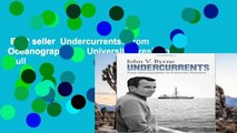 Best seller  Undercurrents: From Oceanographer to University President  Full
