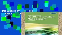 this books is available Case Studies in Health Information Management D0nwload P-DF