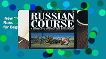 New Releases The New Penguin Russian Course: A Complete Course for Beginners (Penguin Handbooks)