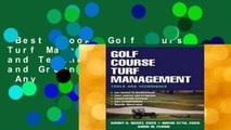 Best ebook  Golf Course Turf Management: Tools and Techniques (Turf and Grounds Keeping)  Any