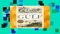 About For Books  The Gulf: The Making of An American Sea  For Kindle