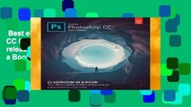 Best ebook  Adobe Photoshop CC Classroom in a Book (2017 release) (Classroom in a Book (Adobe))