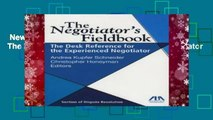 New Releases The Negotiator s Fieldbook: The Desk Reference for the Experienced Negotiator