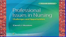New Releases Professional Issues in Nursing: Challenges and Opportunities  Any Format