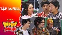 Biệt đội siêu hài - Tập 36 full- Phát La, Long đẹp trai rủ nhau -phá banh- cửa hàng của Cẩm Hà