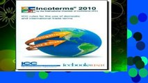 Best ebook  Incoterms 2010: ICC Rules for the Use of Domestic and International Trade Terms