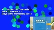 View Keys to the Trematoda: Keys to the Trematoda v. 2 (Keys to the Trematoda) Ebook