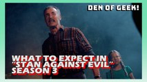 """What To Expect In """"Stan Against Evil"""" Season 3"""