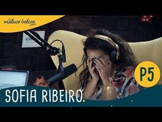 Sofia Ribeiro : P5 : Maluco Beleza