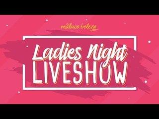 Rita Camarneiro - LADIES NIGHT LIVESHOW #2