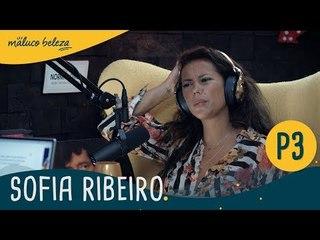 Sofia Ribeiro : P3 : Maluco Beleza