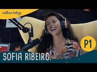 Sofia Ribeiro : P1 : Maluco Beleza