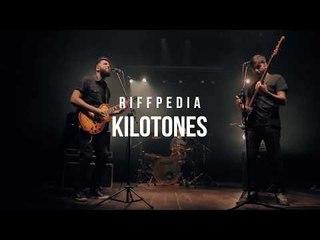 KILOTONES I RIFFPEDIA