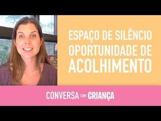 Espaço de silêncio:oportunidade de acolhimento, de viver a liberdade de Ser Você ! !