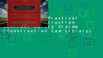 Best ebook  Practical Guide to Construction Contract Surety Claims (Construction Law Library)