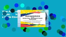 View Adwords for Digital Marketing Ninjas: A Step-by-Step Beginner s Guide Ebook Adwords for
