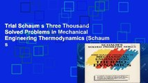 Trial Schaum s Three Thousand Solved Problems in Mechanical Engineering Thermodynamics (Schaum s