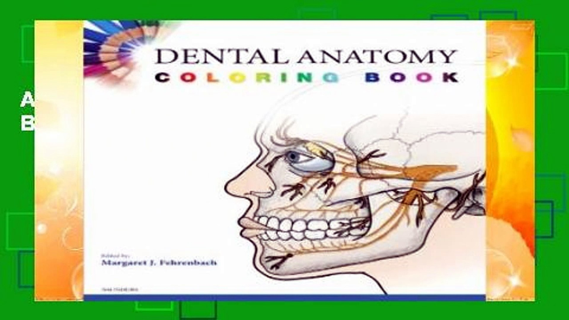 About For Books Dental Anatomy Coloring Book, 1e Review