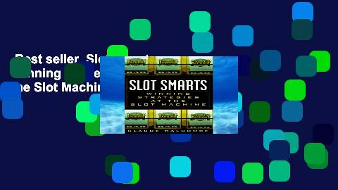 Best seller  Slot Smarts: Winning Strategies at the Slot Machine  Full