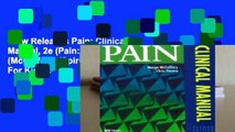 New Releases Pain: Clinical Manual, 2e (Pain: Clinical Manual (McCaffery) (Spiral))  For Kindle