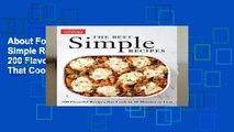 About For Books  The Best Simple Recipes: More Than 200 Flavorful, Foolproof Recipes That Cook in