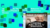 New Releases The Total Money Makeover: Classic Edition: A Proven Plan for Financial Fitness  Review