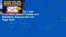 Best seller  50 Extra Large Print Word Search Puzzles and Solutions: Easy-to-see Full Page Seek