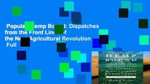 Popular  Hemp Bound: Dispatches from the Front Lines of the Next Agricultural Revolution  Full
