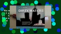 New Releases Dirty Waters: Confessions of Chicago s Last Harbor Boss (Chicago Visions and