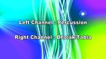 Free Dholak Tabla Percussion 110 BPM LR Panning (Dholak & Tabla + Percussion)