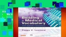 About For Books  Building a Medical Vocabulary: with Spanish Translations, 9e  Review  deskripsi