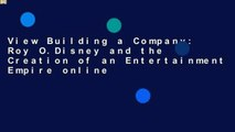 View Building a Company: Roy O.Disney and the Creation of an Entertainment Empire online