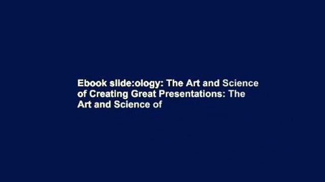 Ebook slide:ology: The Art and Science of Creating Great Presentations: The Art and Science of