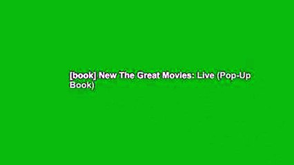 [book] New The Great Movies: Live (Pop-Up Book)