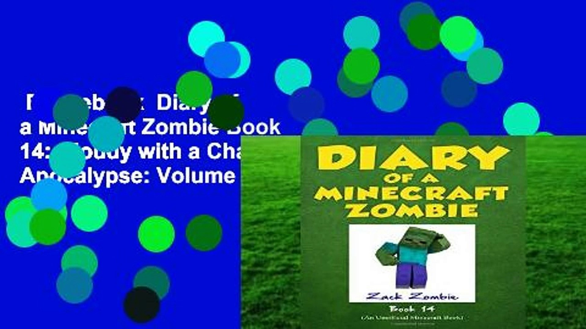 Best ebook  Diary of a Minecraft Zombie Book 14: Cloudy with a Chance of Apocalypse: Volume 14