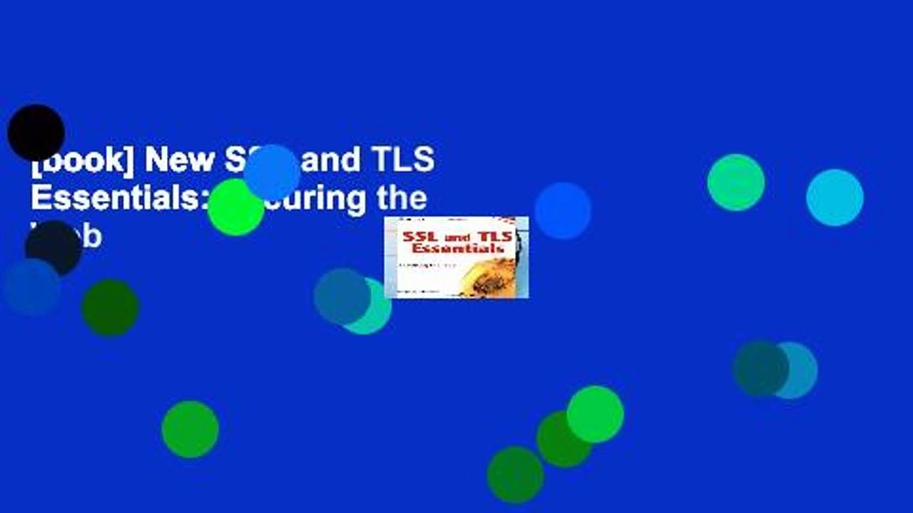 [book] New SSL and TLS Essentials: Securing the Web