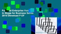Full Trial Enterprise Voice in Skype for Business Server 2015 D0nwload P-DF