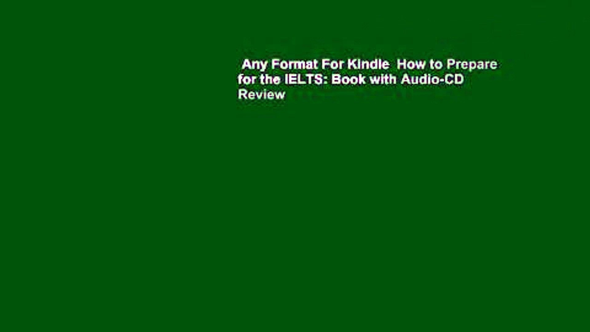 Any Format For Kindle How To Prepare For The Ielts Book With Audio Cd Review