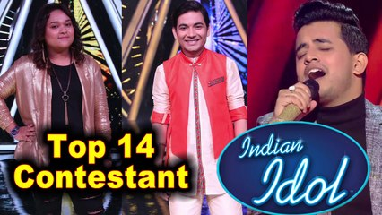 Indian Idol 2018 : Top 14 Contestant in Indian idol 10 Selected