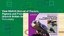 View BSAVA Manual of Raptors, Pigeons and Passerine Birds (BSAVA British Small Animal Veterinary
