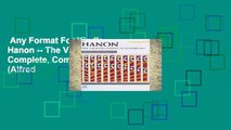 Any Format For Kindle  Hanon -- The Virtuoso Pianist: Complete, Comb-Bound Book (Alfred